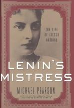 Lenin's Mistress : The Life of Inessa Armand Russian
