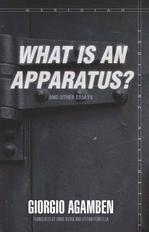 'What is an Apparatus?' and Other Essays Essays