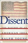 Dissent: The History of an American Idea Political Science