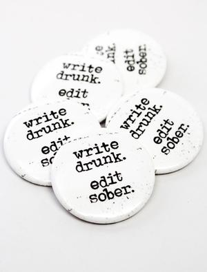 Write Drunk. Edit Sober Button Combo (5 Pack)