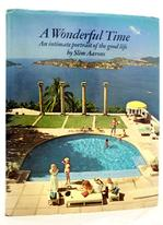 A Wonderful Time : An Intimate Portrait of the Good Life Rare Books - Photography