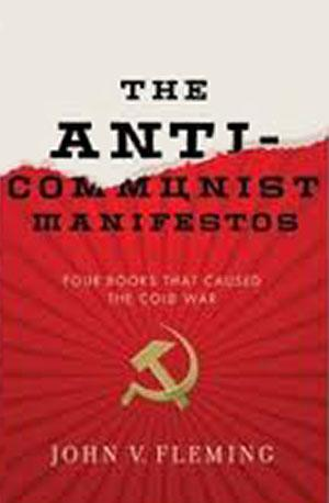Anti-Communist Manifestos: Four Books That Shaped the Cold War Lower Priced Than E-Books