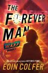 The Forever Man (WARP Series: Book 3)