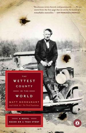 The Wettest Country in the World: A Novel Based on a True Story Fiction