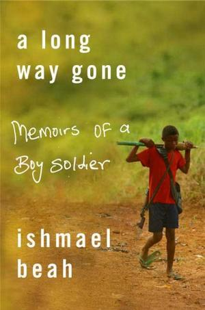 A Long Way Gone: Memoirs of a Boy Soldier Lower Priced Than E-Books
