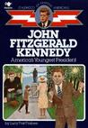 John F. Kennedy: America's Youngest President (Childhood of Famous Americans)