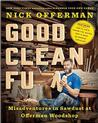 Good Clean Fun: Misadventures in Sawdust at Offerman Woodshop Signed New Edition