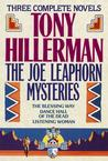 Joe Leaphorn Mysteries : Blessing Way, Dance Hall of the Dead, Listening Woman