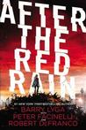 After the Red Rain Signed New Editions