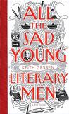 All the Sad Young Literary Men: A Fiction Lower Priced Than E-Books