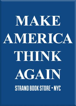 MAG: Make America Think Again