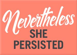 MAG: She Persisted