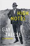 High Notes: Selected Writings of Gay Talese Pre-Order Signed