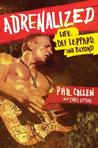 Adrenalized: Life, Def Leppard, and Beyond Rock