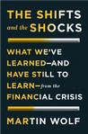 The Shifts and the Shocks: What We've Learned - and Have Still to Learn - From the Financial Crisis