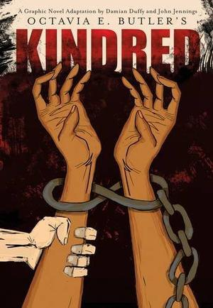 Kindred: A Graphic Novel Adaptation New Arrivals