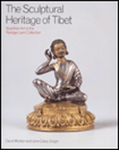 Sculptural Heritage of Tibet: Buddhist Art In the Nyingjei Lam Collection Tibetan